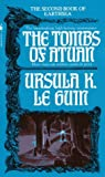By Ursula K. Le Guin The Tombs Of Atuan: Second Book of Earthsea (Reprint) [Paperback]
