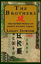 The Brothers:: The Hidden World of Japan's Richest Family