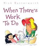 When There's Work to Do (Collins Baby & Toddler)