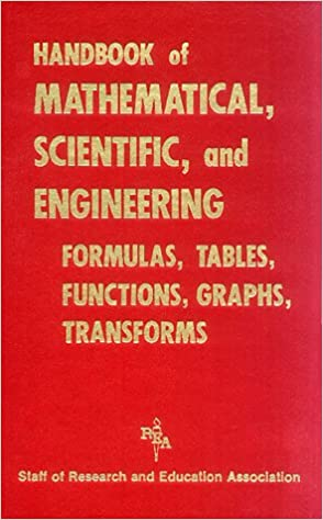 handbook-of-mathematical-scientific-and-engineering-formulas-tables-functions-graphs-transforms