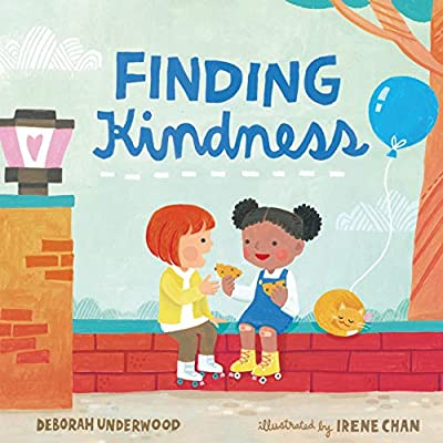 Image result for finding kindness deborah underwood