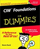 CIW Foundations for Dummies, Sharon Roark and Tom Devine, 0764516353