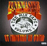 Funkmaster Flex Presents The Mix Tape Volume 1: 60 Minutes Of Funk