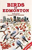 Birds of Edmonton, Robin Bovey, 0919433804
