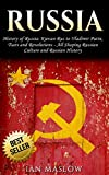 READ THIS BOOK FOR FREE WITH KINDLE UNLIMITEDPublished in May 2017History of Russia: Kievan Rus to Vladimir Putin, Tsars andRevolutions – All Shaping Russian Culture and RussianHistory The Eurasian continent is dominated by Russia – the country whose...