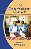 The CheapMeals. Com Cookbook, Steve Rhode, Mike Kidwell, 0967025516