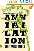 #6: Annihilation: A Novel (The Southern Reach Trilogy)