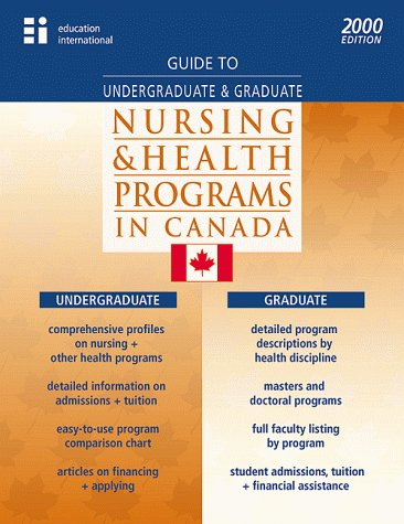 Guide to Graduate and Undergraduate Nursing and Health Programs in Canada