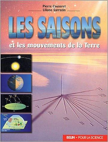 Télécharger en ligne Les saisons et les mouvements de la Terre pdf epub