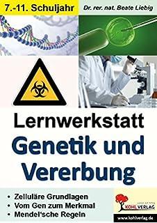 Genetik: Lernen an Stationen im Biologieunterricht 8. bis 10. Klasse ...