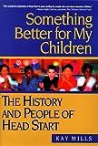 Something Better for My Children, Kay Mills, 0525943285