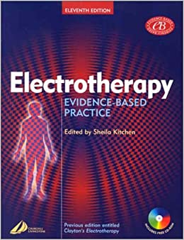 Electrotherapy: Evidence-Based Practice (Physiotherapy Essentials) 9780443072161 <span at amazon