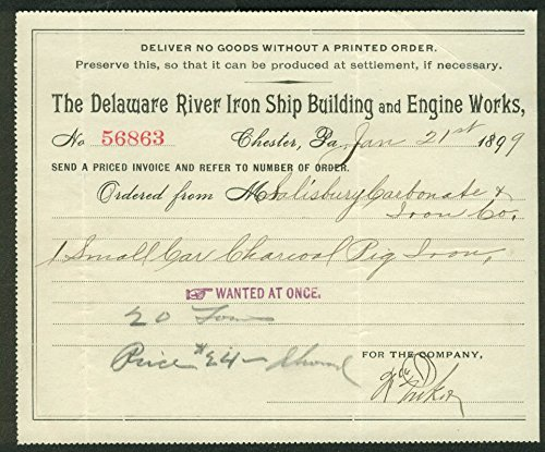 Delaware River Iron Ship Building & Engine Works Purchase Order 1899 (Iron Purchase)