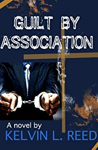 Guilt By Association by Kelvin L.  Reed ebook deal