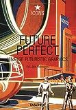Future Perfect: Vintage Futuristic Graphics (Icons Series)