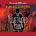 The Illustrated Man Audiobook by Ray Bradbury Narrated by Scott Brick