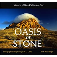 Oasis of Stone: Visions of Baja California Sur