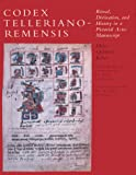 Codex Telleriano-Remensis : Ritual, Divination, and History in a Pictorial Aztec Manuscript, Quiñones Keber, Eloise, 0292769016