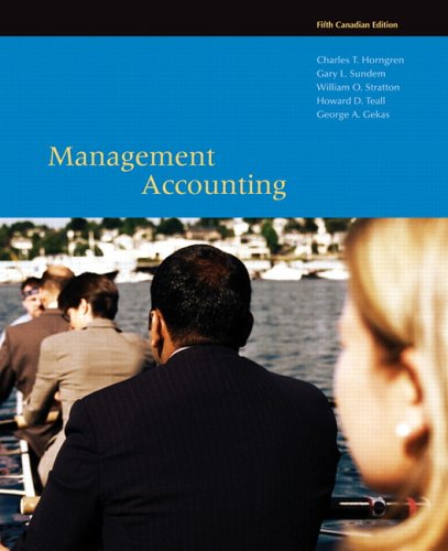 !B.E.S.T Management Accounting, Fifth Canadian Edition [T.X.T]