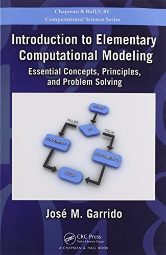 Introduction to Elementary Computational Modeling: Essential Concepts, Principles, and Problem Solving (Chapman & Ha