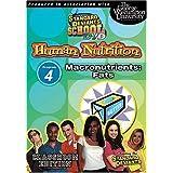 Standard Deviants School - Human Nutrition, Program 4 - Macronutrients