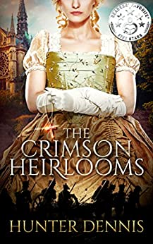 The Crimson Heirlooms (English Edition) de [Dennis, Hunter]
