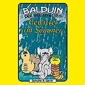 Gewitter im Sommer (Balduin der Regenwurm 4) | Sabine Fischer, Tim Thomas