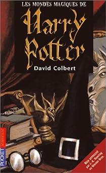 Les mondes magiques de Harry Potter par Colbert