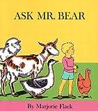 Ask Mr. Bear, Marjorie Flack, 0027353907