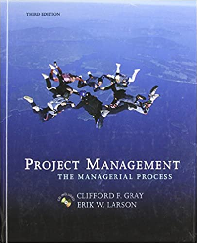 Project management the managerial process mcgraw hillirwin series project management the managerial process mcgraw hillirwin series operations and decision sciences clifford f gray erik w larson 9780072978636 fandeluxe Choice Image