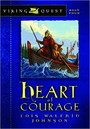 Amazon Heart Of Courage Viking Quest Series 9780802431158