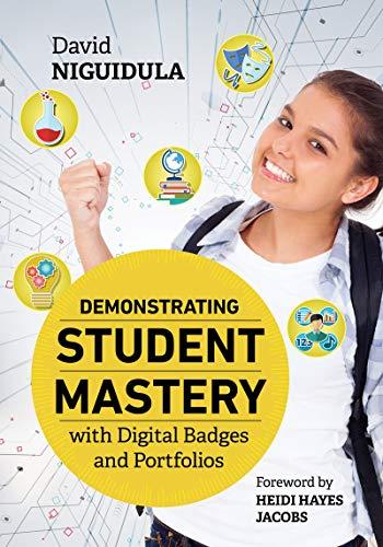 Demonstrating Student Mastery with Digital Badges and Portfolios (Badges Digital)
