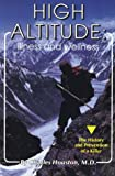 High Altitude Illness and Wellness, Charles H. Houston, 0934802726