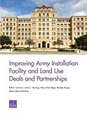 img - for Improving Army Installation Facility and Land Use Deals and Partnerships book / textbook / text book