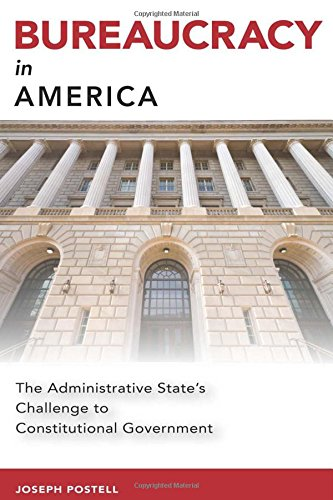 Bureaucracy in America: The Administrative State's Challenge to Constitutional Government (Studies in Constitutional Democracy) pdf epub