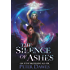 The Silence of Ashes: a dark-fantasy vampire thriller (The Vampire Flynn Book 2)