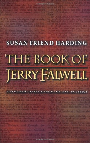 The Book of Jerry Falwell: Fundamentalist Language and Politics.