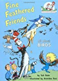 Fine Feathered Friends, Tish Rabe, 0679883622