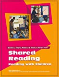 SHARED READING, Stanley Swartz, Rebecca Shook, Adria Klein, 076850239X