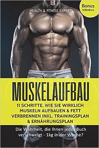 Muskelaufbau: 11 Schritte, wie Sie wirklich Muskeln aufbauen und ...