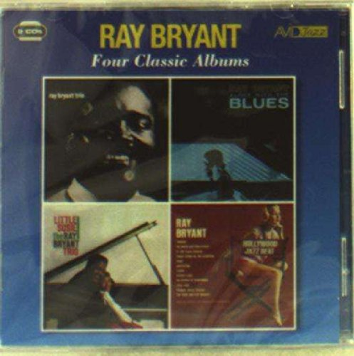 (4 Classic Albums: Ray Bryant Trio 1956 / Alone With The Blues / Little Susie / Hollywood Jazz Beat)