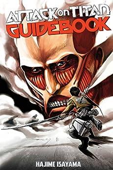 Attack on Titan Guidebook: INSIDE & OUTSIDE by [Isayama, Hajime]