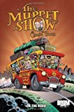 The Muppet Show Comic Book: On the Road (Boom Kids!)