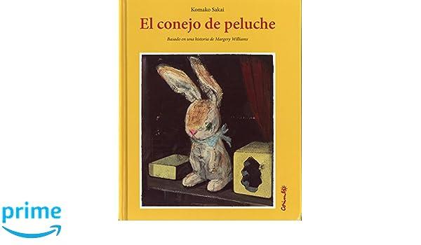 El conejo de peluche (Spanish Edition): Komako Skai, Corimbo: 9788484705338: Amazon.com: Books