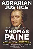 "Agrarian Justice: With a new foreword, ""Social Security, Thomas Paine, and the Spirit of America"""