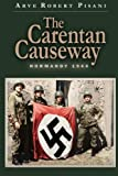 The Carentan Causeway: Normandy 1944