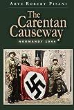 img - for The Carentan Causeway: Normandy 1944 book / textbook / text book