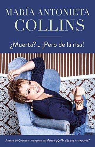 ¿Muerta?... ¡Pero de la risa! (Spanish Edition)