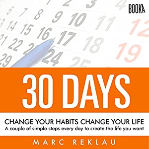 30 Days - Change Your Habits, Change Your Life Audiobook