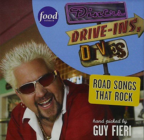 Diners, Drive-ins and Dives: Road Songs That Rock - Hand Picked by Guy Fieri
